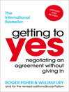 Getting to Yes (eBook): Negotiating an agreement without giving in